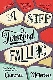 A step toward falling : a novel av Cammie…
