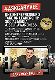 #AskGaryVee: One Entrepreneur's Take on…