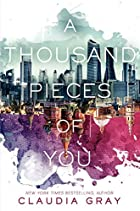 A Thousand Pieces of You (Firebird, #1) by…