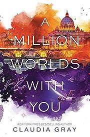 A Million Worlds with You (Firebird, 3) –…
