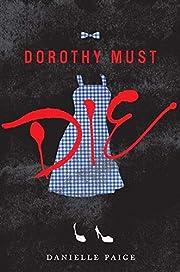 Dorothy Must Die (Dorothy Must Die, 1) de…