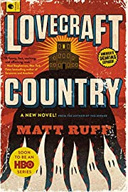 Lovecraft Country: A Novel – tekijä: Matt…