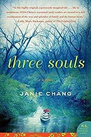 Three Souls: A Novel (P.S.) por Janie Chang