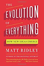 The Evolution of Everything: How New Ideas…