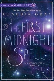 The First Midnight Spell (Spellcaster) –…