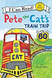 Pete the Cat's Train Trip (My First I Can…