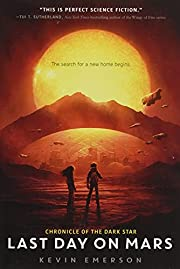 Last Day on Mars (Chronicle of the Dark…
