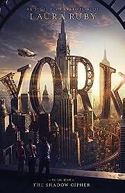 York: The Shadow Cipher av Laura Ruby