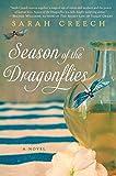 Season of the dragonflies : a novel / Sarah Creech