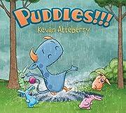 Puddles!!! af Kevan Atteberry