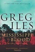 Mississippi Blood: A Novel (Penn Cage…