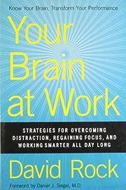 Your Brain at Work por David Rock