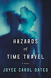 Hazards of Time Travel: A Novel de Joyce…