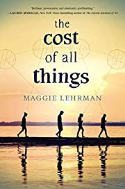 The Cost of All Things – tekijä: Maggie…