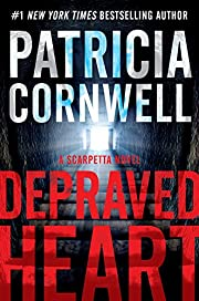 Depraved Heart: A Scarpetta Novel (Kay…