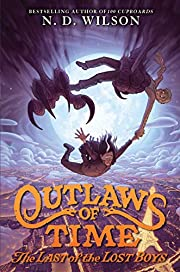 Outlaws of Time #3: The Last of the Lost…
