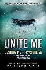 Unite Me (Shatter Me) de Tahereh Mafi