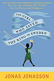 The Girl Who Saved the King of Sweden: A…