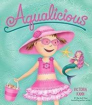 Aqualicious (Pinkalicious) por Victoria Kann