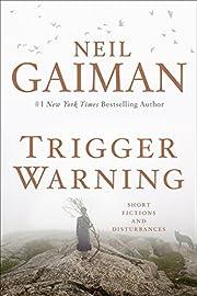 Trigger Warning: Short Fictions and…