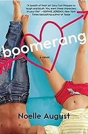 Boomerang: A Boomerang Novel de Noelle…