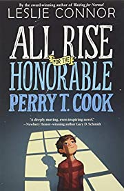 All Rise for the Honorable Perry T. Cook av…