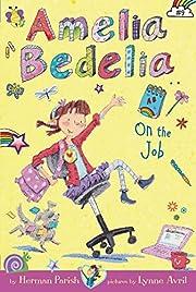 Amelia Bedelia Chapter Book #9: Amelia…