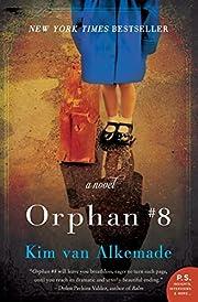 Orphan #8: A Novel de Kim van Alkemade