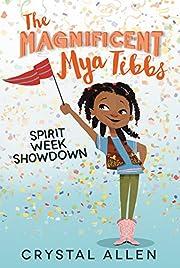 The Magnificent Mya Tibbs: Spirit Week…