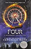 Four: A Divergent Collection (2014) (Book) written by Veronica Roth