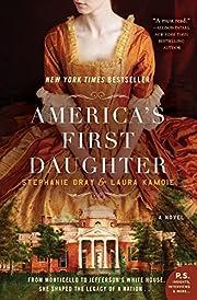America's First Daughter: A Novel por…
