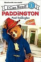 Paddington: Meet Paddington (I Can Read Book…