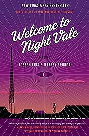 Welcome to Night Vale: A Novel – tekijä:…