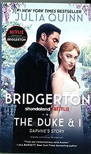 The Duke and I: Bridgerton (Bridgertons) de…