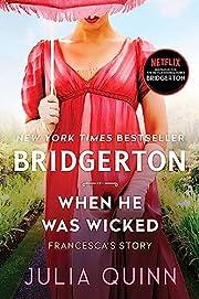 When He Was Wicked (Bridgertons Book 6) af…