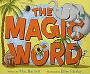 The Magic Word av Mac Barnett