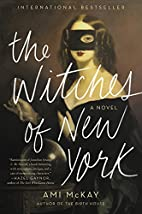 The Witches of New York: A Novel by Ami…