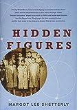 Hidden Figures (2016) (Book) written by Margot Lee Shetterly