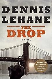 The Drop – tekijä: Dennis Lehane