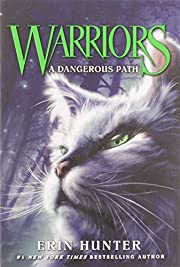 Warriors #5: A Dangerous Path (Warriors: The…