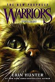 Warriors: The New Prophecy #5: Twilight por…