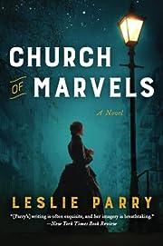 Church of Marvels: A Novel – tekijä:…