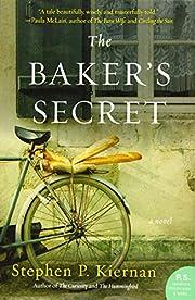 The Baker's Secret: A Novel de Stephen…