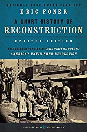 A Short History of Reconstruction, Updated…