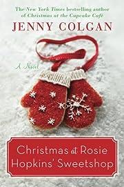 Christmas at Rosie Hopkins' Sweetshop: A…