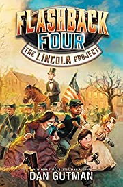 Flashback Four (1) - The Lincoln Project de…