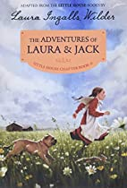 The Adventures of Laura & Jack:…