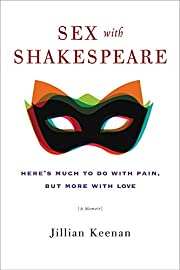 Sex with Shakespeare: Here's Much to Do with…