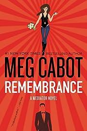 Remembrance: A Mediator Novel av Meg Cabot