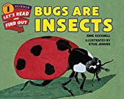 Bugs Are Insects (Let's-Read-and-Find-Out…